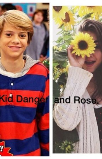 Kid Danger and Rose. (A Henry Danger fan-fiction)