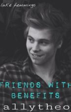 Friends with Benefits || Luke Hemmings by allytheo_