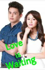 Love Is Waiting (JaDine LutsReid) by JuRiaMatsuShii