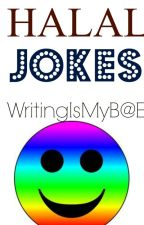 HALAL JOKES by Writing_Is_My_Bae