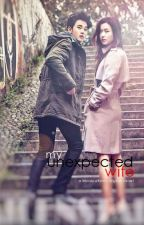 My UNEXPECTED Wife [COMPLETED SERIES] #Wattys2015 by FrancisAlfaro