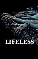 Lifeless by sadly_ashes