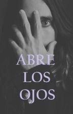 Abre los Ojos. by Stymesto
