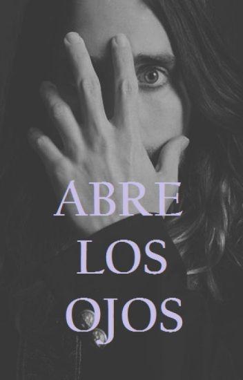 Abre los Ojos.