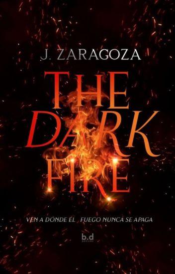 THE DARK FIRE ©