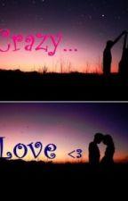 Crazy Love  by YelenaLiana