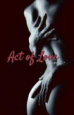Act of Love by JoyceRAGP