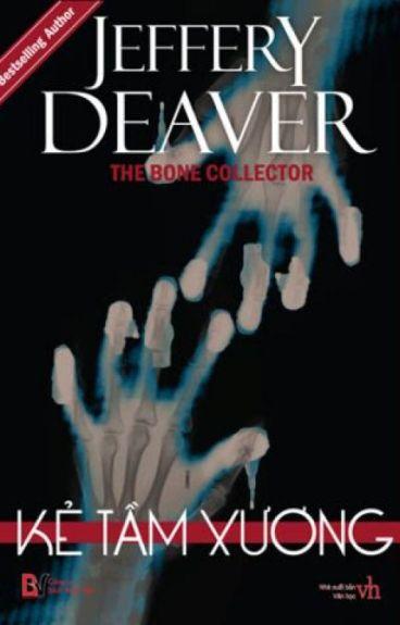 Kẻ tầm xương - Jeffery Deaver