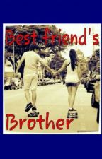 My Best Friend's Brother by hungergamesswag