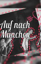 Auf nach München -  Mario &Felix  Götze FanFiction ♥ by _stell_a_19