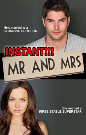 Instant! Mr and Mrs (UNDER EDITING)