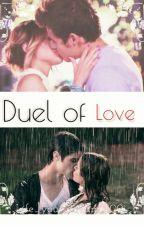 Duel of Love (Leonetta) *abgeschlossen* by Life_your_dream_100