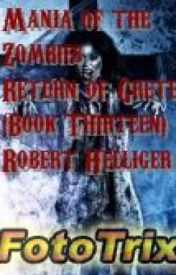 Mania of the Zombies: Return of Gretel Harding (Book Thirteen) by RobertHelliger