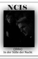 NCIS - (Jibbs) In der Stille der Nacht by Hollis-Mann
