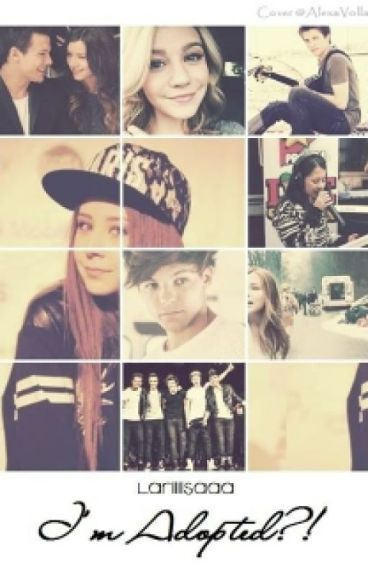 I'm Adopted?! [1D Fanfiction]