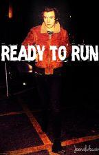Ready to Run /h.s/ by JoenaLidocaine