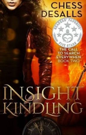 Insight Kindling (The Call to Search Everywhen, #2) by ChessDesalls
