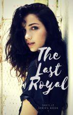 The Last Royal by nerdyflirtykari