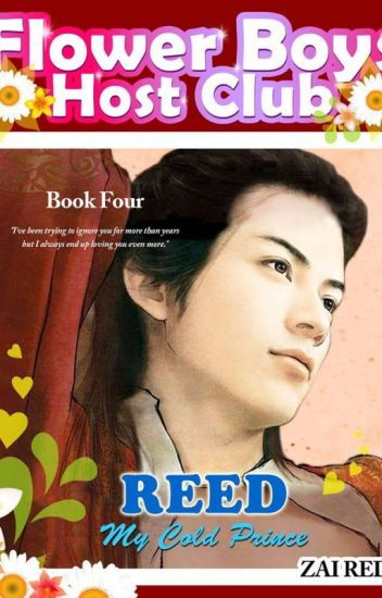 FLOWER BOYS HOST CLUB: REED, My Cold Prince (Series Book 4)