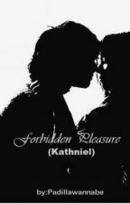 Forbidden Pleasure (On-hold) by padillawannabe