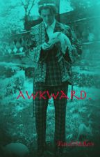 Awkward // H.S by FarahMillers