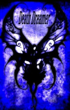 Death Dreamer by Kiara121