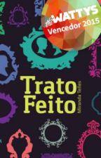 Trato Feito (Degustação) by MirandaTelles
