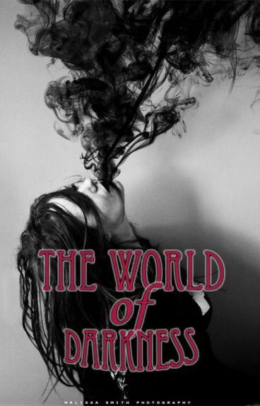 The World of Darkness (Supernatural fanfic - Dean x reader)