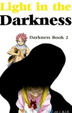 Light in the Darkness (Darkness Book 2) by lopno565