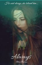 Always || Tom Riddle love story by AliceBarnes