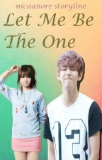 LET ME BE THE ONE (EDITTING) by kimtaejii