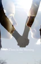 Three in the Morning by odair4