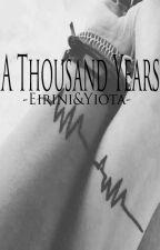 A Thousand Years. by EiriniMixailidou