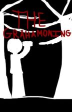 The Grahamoning by theshadowmaster456