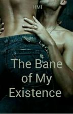 The Bane of My Existence by 50shadesofblues