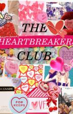 The Heartbreakers Club by CaliLuv13
