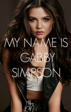 My Name is Gabby Simpson (The Vamps Fanfiction) by grayandthesea
