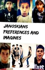 Janoskians Preferences and Imagines by BrooksWay_K_J