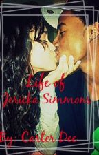 Life Of Jericka Simmons by carter_dee