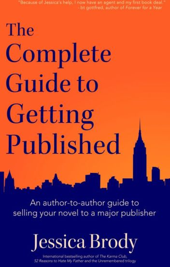 The Complete Guide to Getting Published (Excerpt)