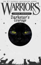Darkstar's Courage by PaleMoonlightHowler