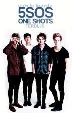 One Shots de 5 Seconds of summer. by FERDLJS
