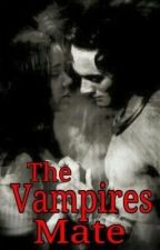 The vampires mate by Lil_Diva_Baby412
