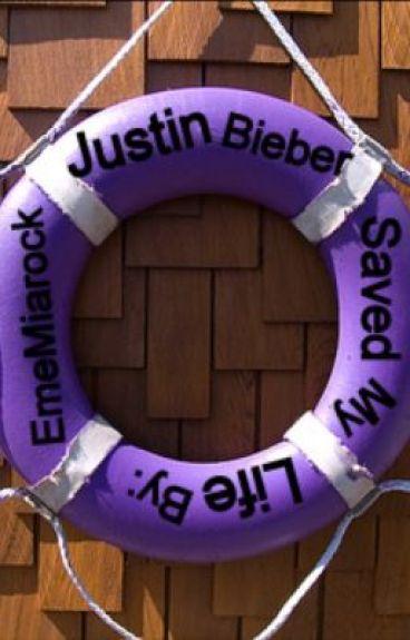 Justin Bieber Saved My Life