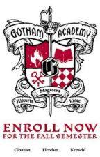 Gotham Academy by Totorokingofforest