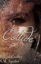 Collide by MaximumChameleon