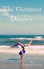 The Gymnast Diaries by ThatDerpyPegasus