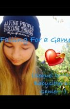 [ON HOLD]Falling For a Gamer {Sequel to ~My Babysitter's a Gamer~} by MCGirl258
