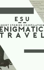 enigmatic travel by acespanol