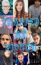 Trapped at Vidcon by lukesghcst
